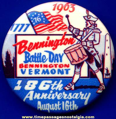 1963 Bennington Vermont Battle Day Anniversary Pin Back Button