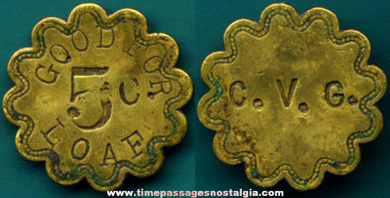 Old Brass Five Cent Good For Bread Advertising Token Coin