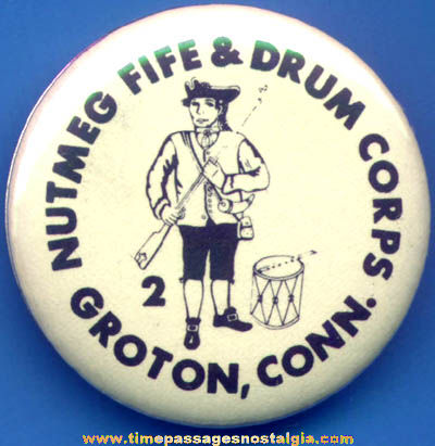 Old Groton Connecticut Fife & Drum Corps Advertising Pin Back Button