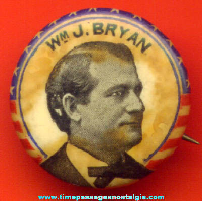 Old Celluloid William J. Bryan Political Campaign Pin Back Button