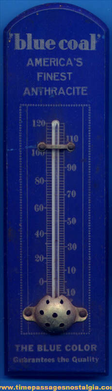 Old Blue Coal Advertising Premium Thermometer