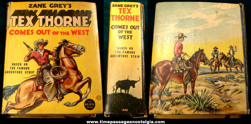 ©1936, 1937 Zane Grey's Tex Thorne Comes Out of The West Big Little Book