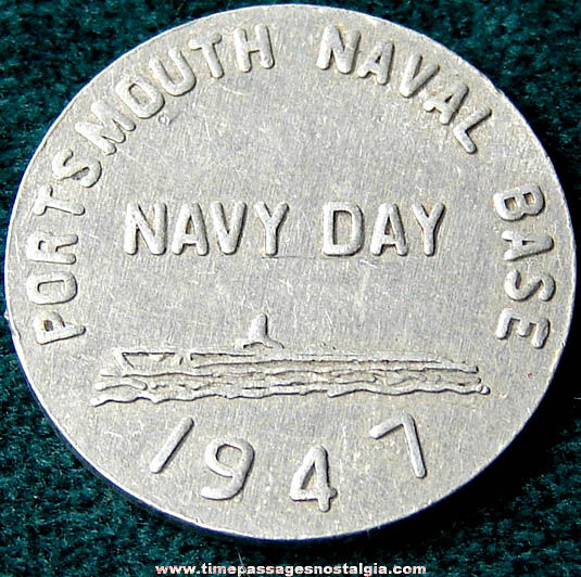 1947 Portsmouth New Hampshire Naval Base Navy Day Token Coin