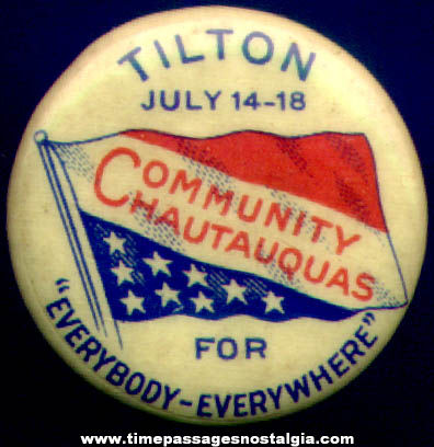 Old Celluloid Tilton Community Chautauquas Advertising Pin Back Button