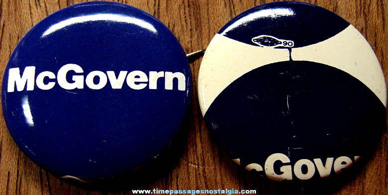 (2) Old George McGovern Political Campaign Pin Back Buttons (1 is an ERROR)