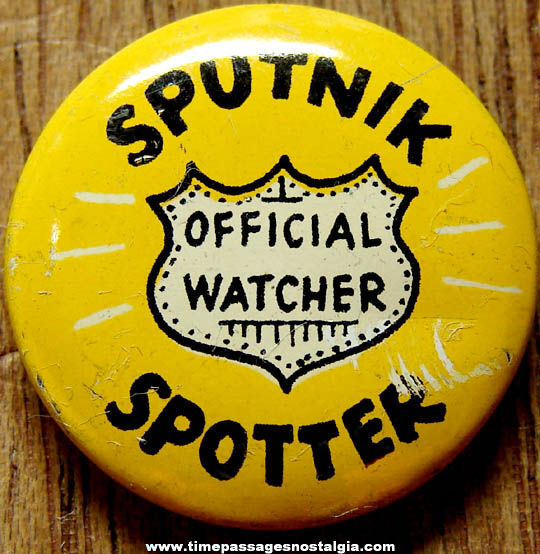 Old Sputnik Satellite Spotter Gum Ball Machine Prize Tin Pin Back Button