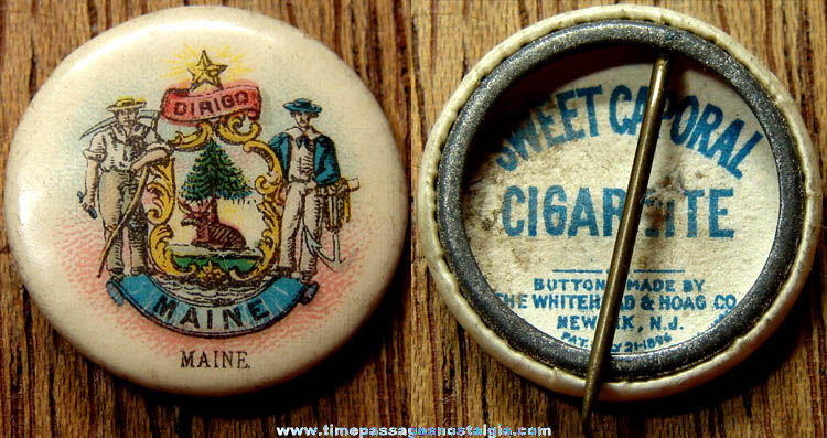 Old Sweet Caporal Cigarettes Advertising Premium Celluloid Maine Pin Back Button