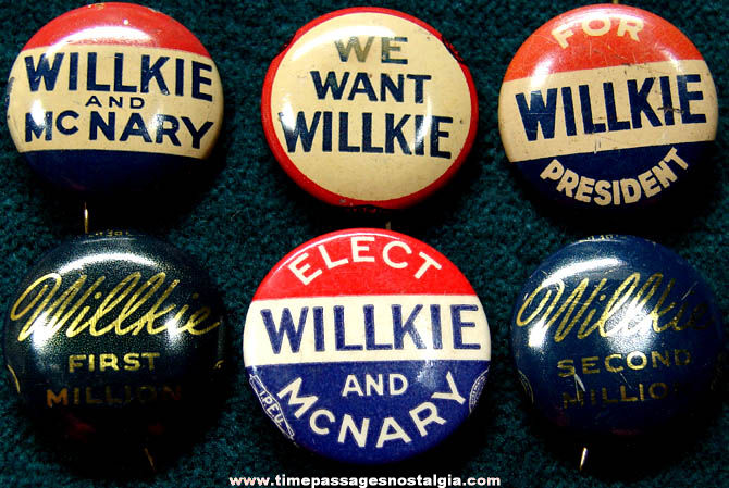 (6) Different Old Wendell Willkie Political Campaign Buttons