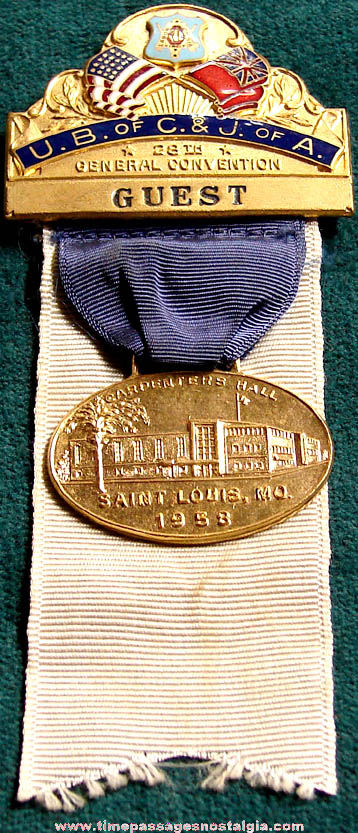 1958 United Brotherhood of Carpenters and Joiners of America Convention Ribbon Guest Badge