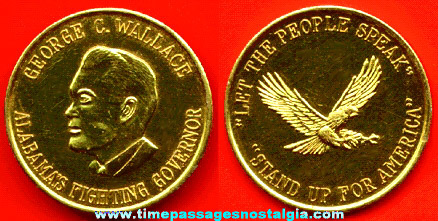 Old George Wallace Alabama Governor Political Campaign Token Coin