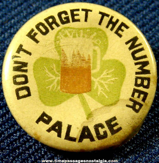 Old Palace Advertising Celluloid Pin Back Button