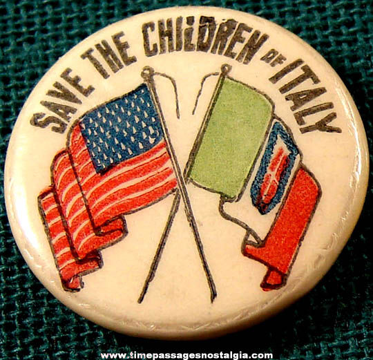 Old Save The Children of Italy Celluloid Pin Back Button