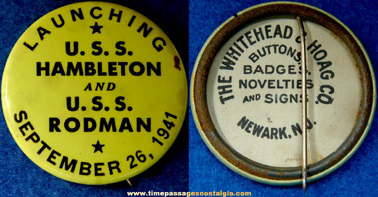 1941 U.S.S. Hambleton & U.S.S. Rodman Ship Launching Pin Back Button
