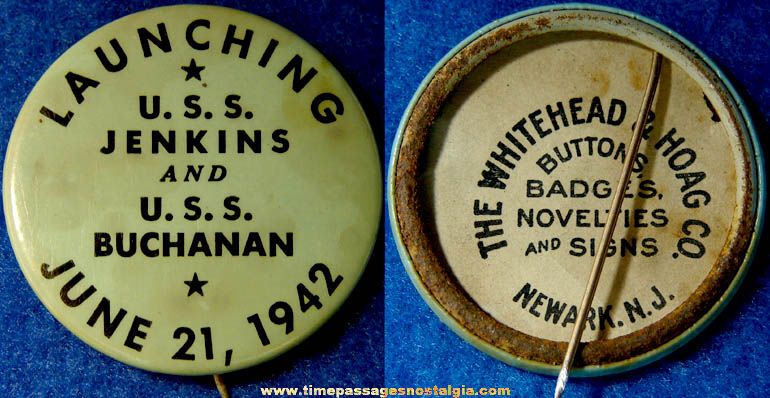 1942 U.S.S. Jenkins & U.S.S. Buchanan Ship Launching Pin Back Button