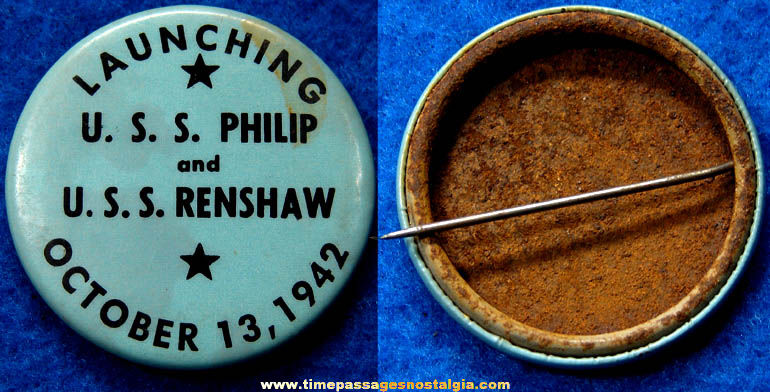 1942 U.S.S. Philip & U.S.S. Renshaw Ship Launching Pin Back Button