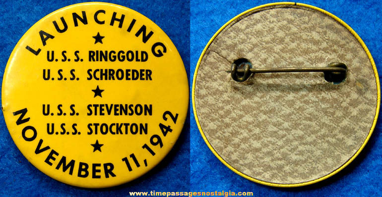 1942 U.S.S. Ringgold, U.S.S. Schroeder, U.S.S. Stevenson, & U.S.S. Stockton Ship Launching Pin Back Button