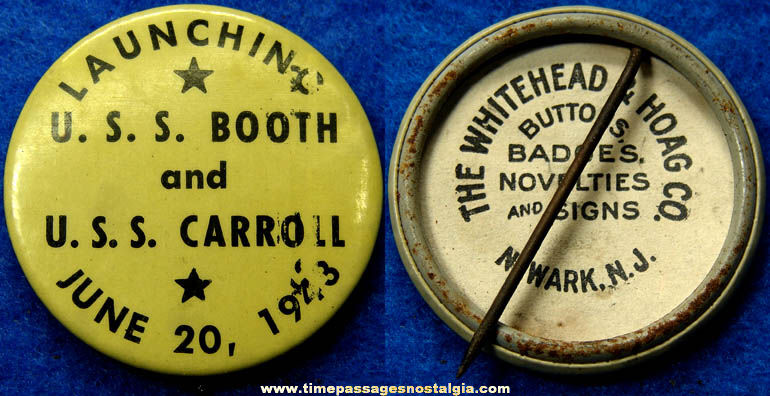 1943 U.S.S. Booth & U.S.S. Carroll Ship Launching Pin Back Button