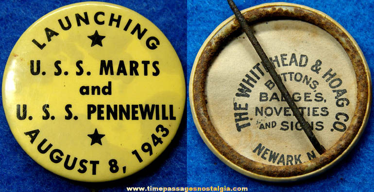 1943 U.S.S. Marts & U.S.S. Pennewill Ship Launching Pin Back Button