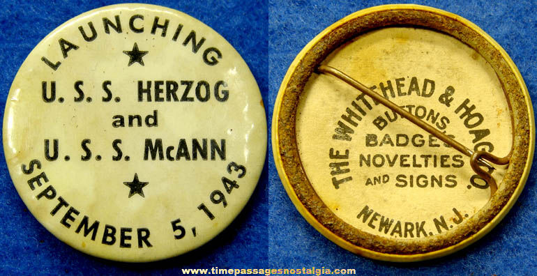 1943 U.S.S. Herzog & U.S.S. McAnn Ship Launching Pin Back Button