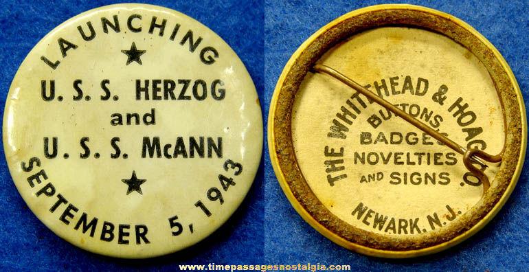1943 U.S.S. Herzog & U.S.S. McAnn Ship Launching Pin Back Button