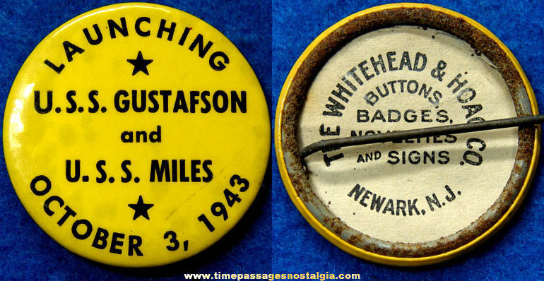 1943 U.S.S. Gustafson & U.S.S. Miles Ship Launching Pin Back Button