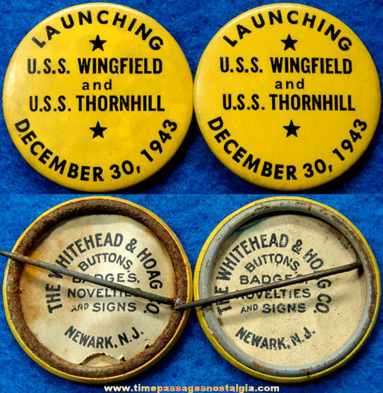 (2) 1943 U.S.S. Wingfield & U.S.S. Thornhill Ship Launching Pin Back Buttons