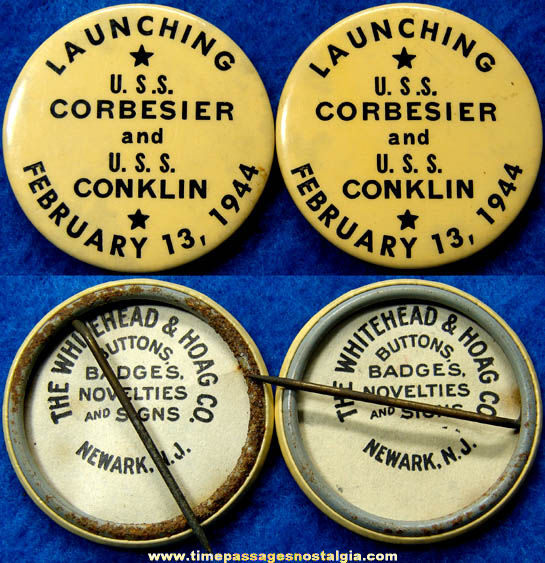 (2) 1944 U.S.S. Corbesier & U.S.S. Conklin Ship Launching Pin Back Buttons