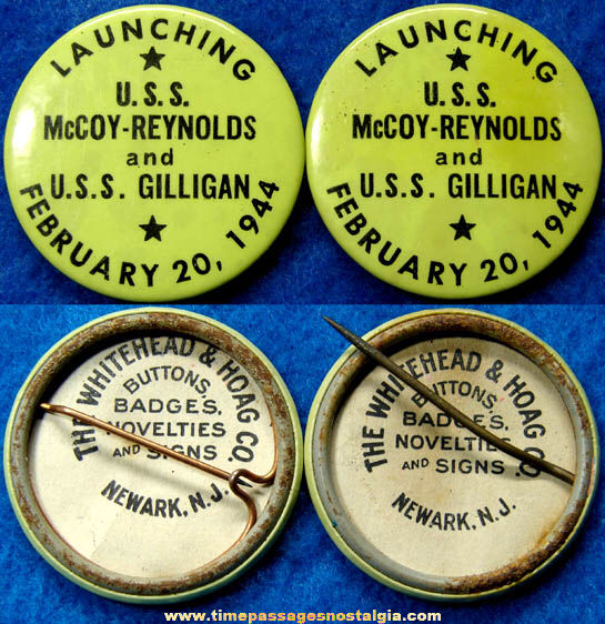 (2) 1944 U.S.S. McCoy - Reynolds & U.S.S. Gilligan Ship Launching Pin Back Buttons