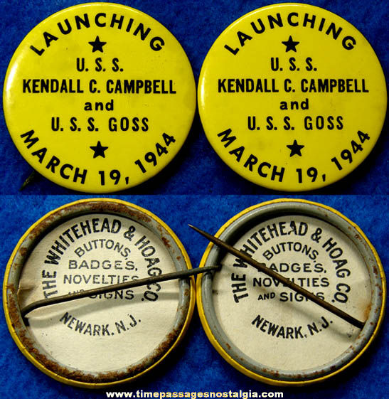 (2) 1944 U.S.S. Kendall C. Campbell & U.S.S. Goss Ship Launching Pin Back Buttons