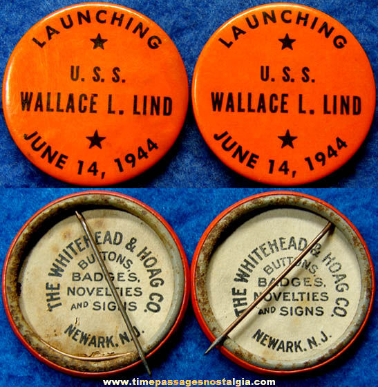 (2) 1944 U.S.S. Wallace L. Lind Ship Launching Pin Back Buttons