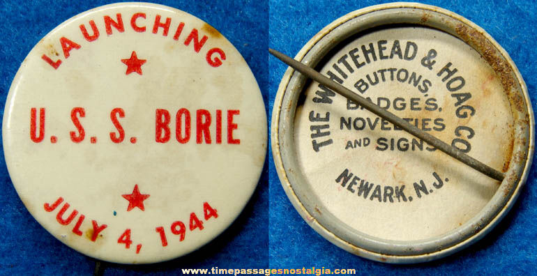 1944 U.S.S. Borie Ship Launching Pin Back Button