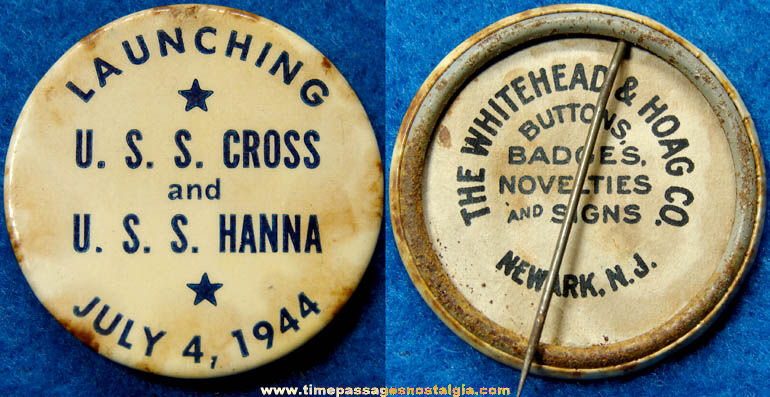 1944 U.S.S. Cross & U.S.S. Hanna Ship Launching Pin Back Button