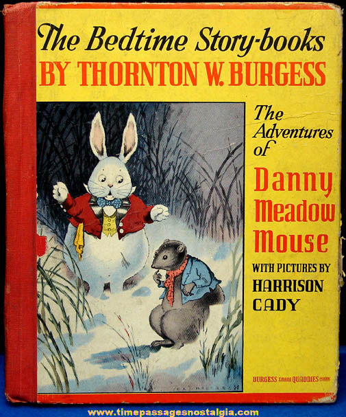 ©1944 Thornton Burgess Adventures of Danny Meadow Mouse Story Book