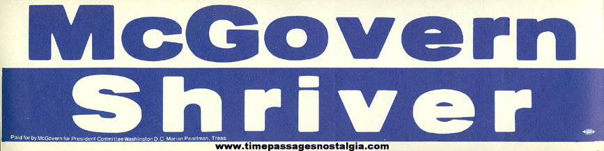 (9) 1972 McGovern / Shriver Political Campaign Bumper Stickers