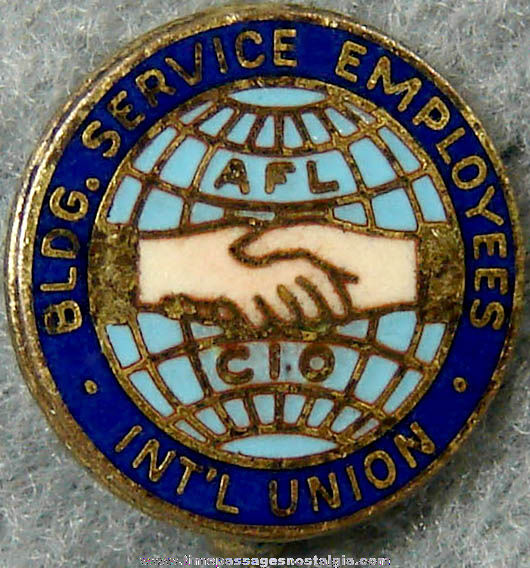 Old Enameled Building Service Employees International Union AFL CIO Pin