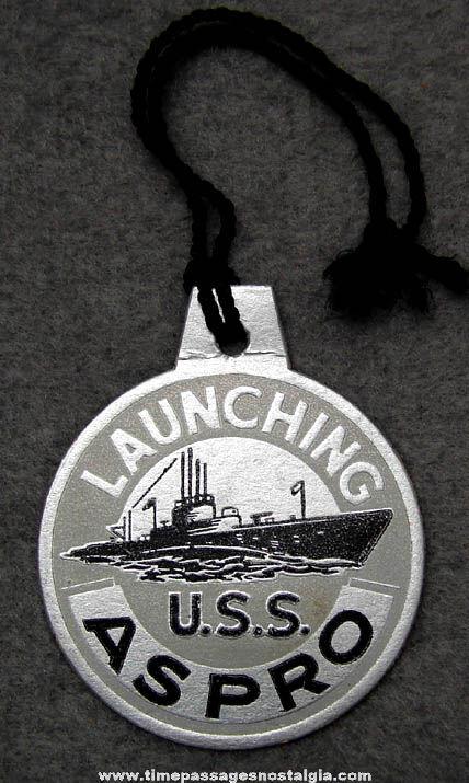 1943 U.S.S. Aspro SS-309 Submarine Launching Souvenir Tag