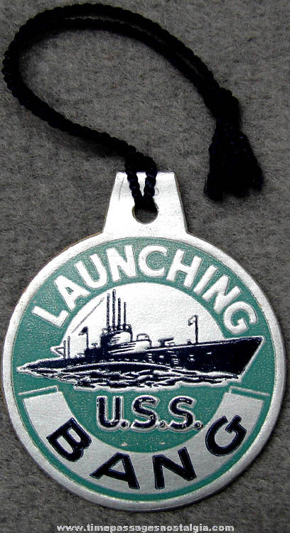 1943 U.S.S. Bang SS-385 Submarine Launching Souvenir Tag