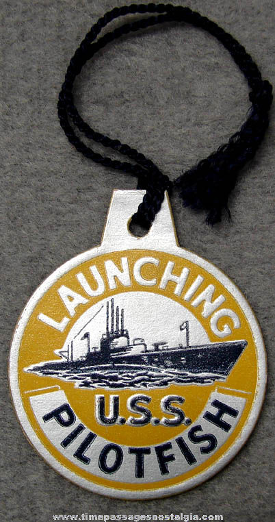 1943 U.S.S. Pilotfish SS-386 Submarine Launching Souvenir Tag