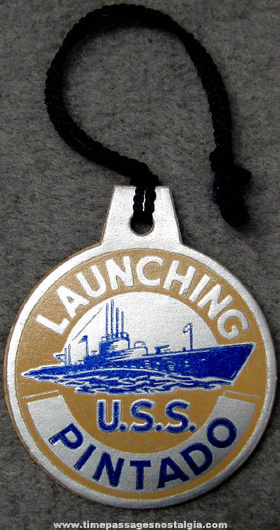 1943 U.S.S. Pintado SS-387 Submarine Launching Souvenir Tag