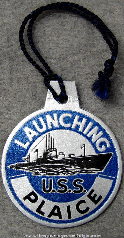 1943 U.S.S. Plaice SS-390 Submarine Launching Souvenir Tag