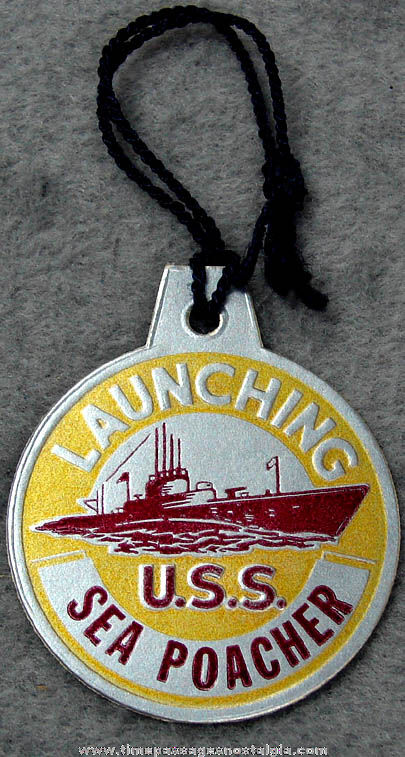 1944 U.S.S. Sea Poacher SS-406 Submarine Launching Souvenir Tag