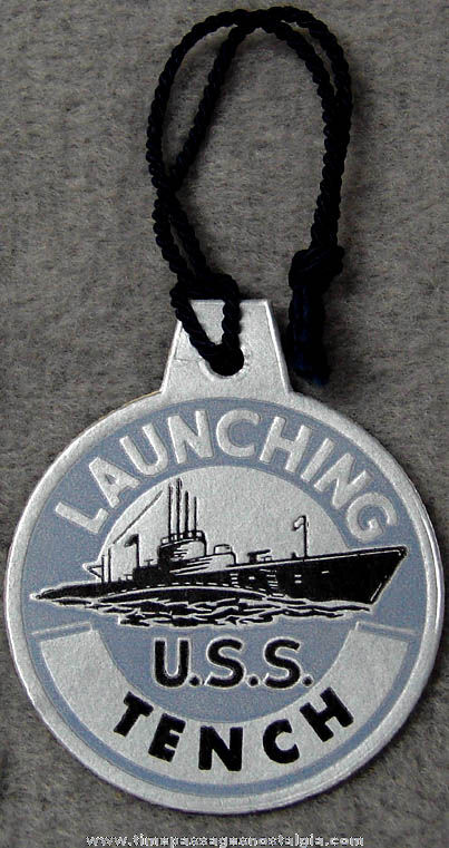 1944 U.S.S. Tench SS-417 Submarine Launching Souvenir Tag