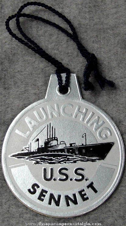 1944 U.S.S. Sennet SS-408 Submarine Launching Souvenir Tag