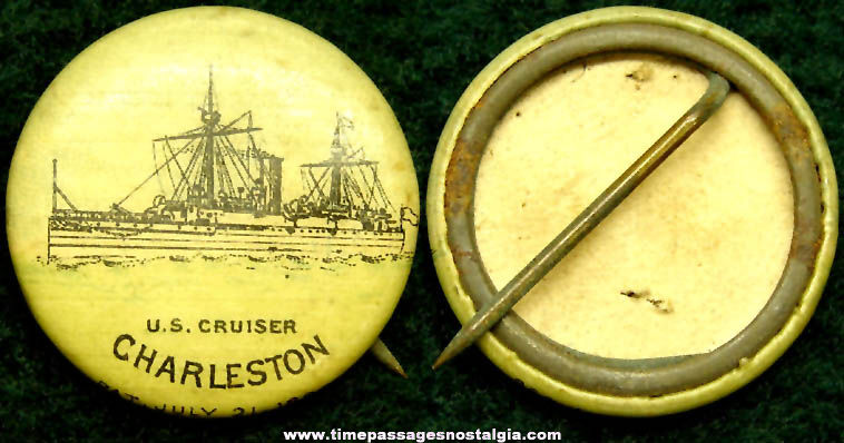 1896 U.S.S. Charleston Cruiser Celluloid Pin Back Button