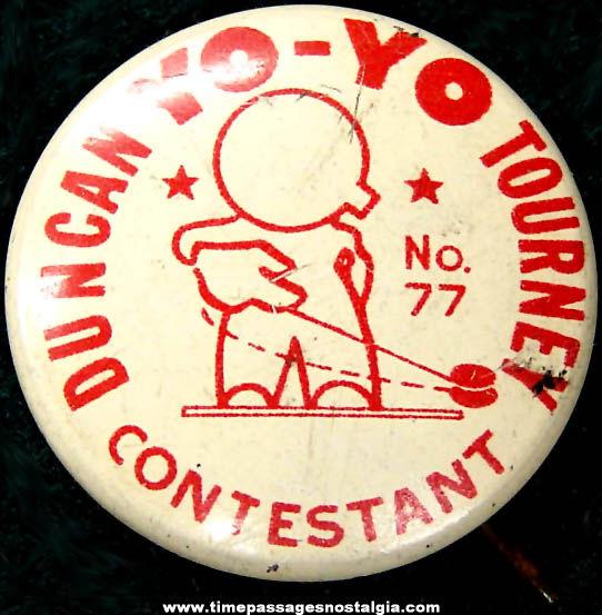 Old Duncan Yo-Yo Tournament Advertising Contestant Pin Back Button