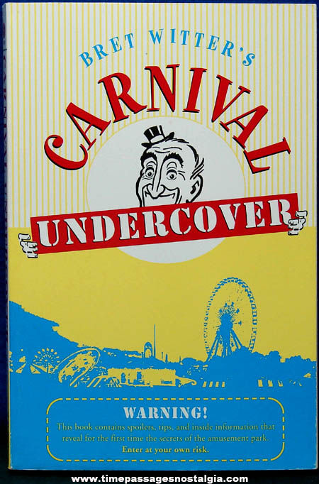 ©2003 Bret Witter's Carnival Undercover Soft Cover Book