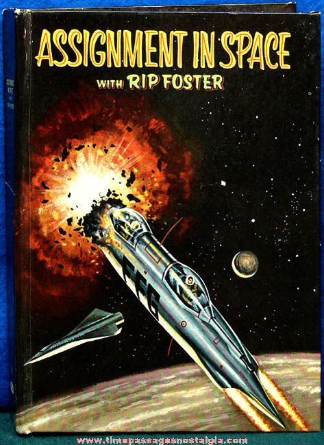 ©1958 Assignment In Space With Rip Foster Whitman Book