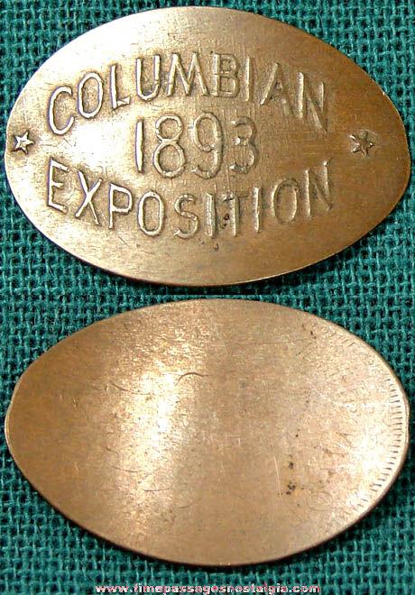 1893 Columbian Exposition World's Fair Advertising Souvenir Elongated Cent