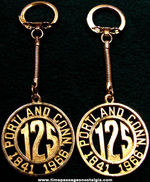 (2) 1966 Portland Connecticut 125th Anniversary Advertising Commemorative Key Chains
