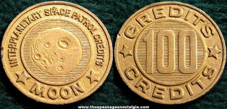 1953 Space Patrol Interplanetary 100 Credit Moon Premium Token Coin